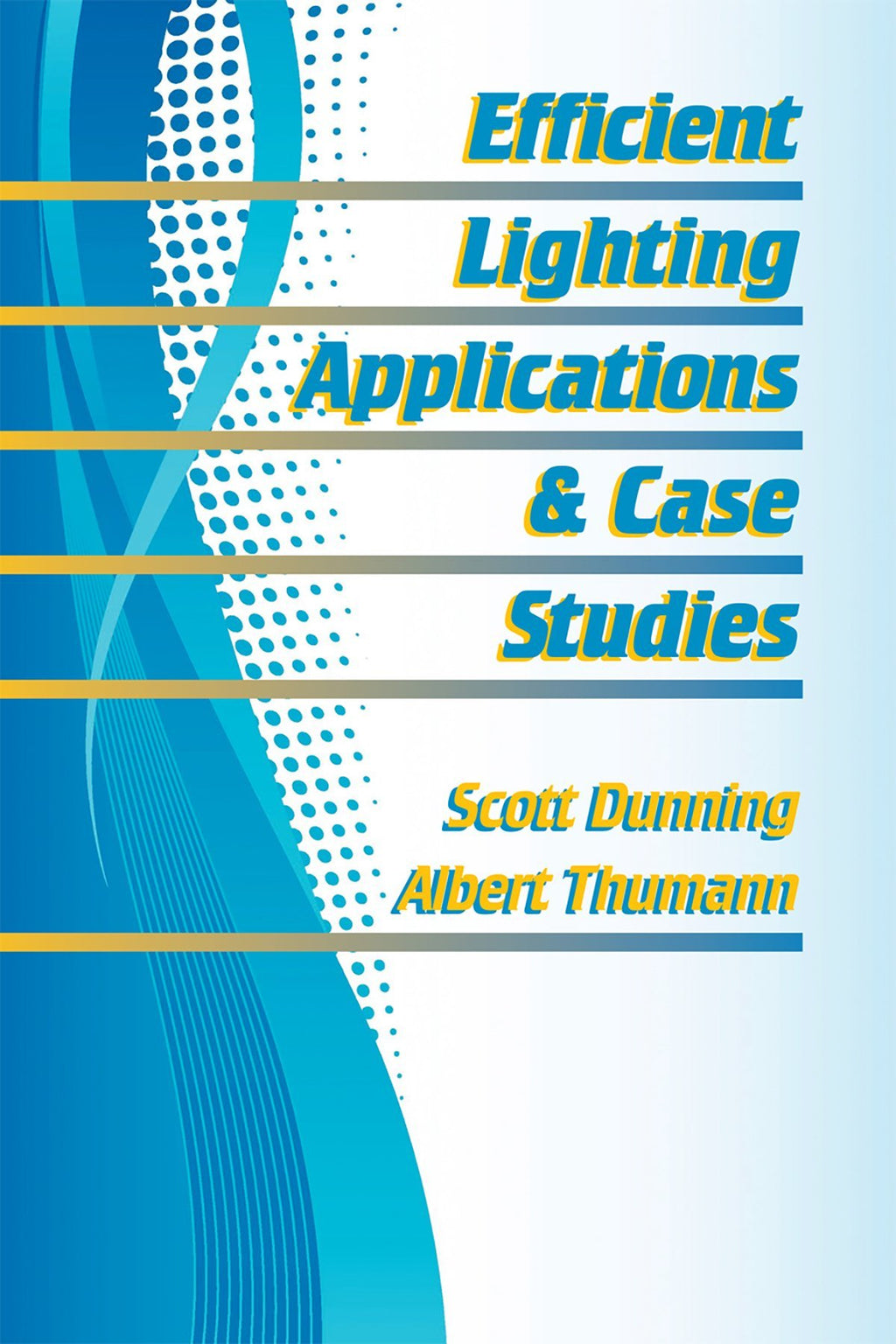 Efficient Lighting Applications & Case Studies - AEE Programs