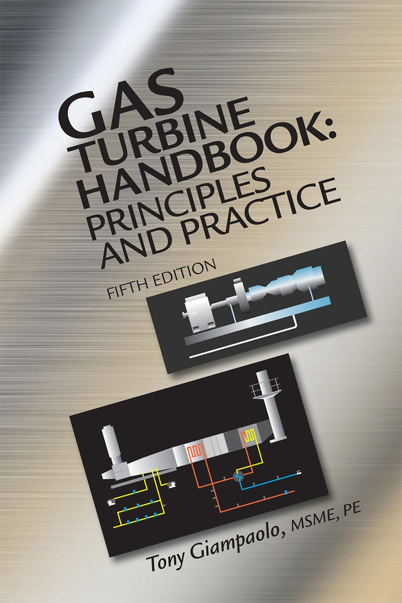 Gas Turbine Handbook: Principles & Practice, 5th Edition - AEE Programs