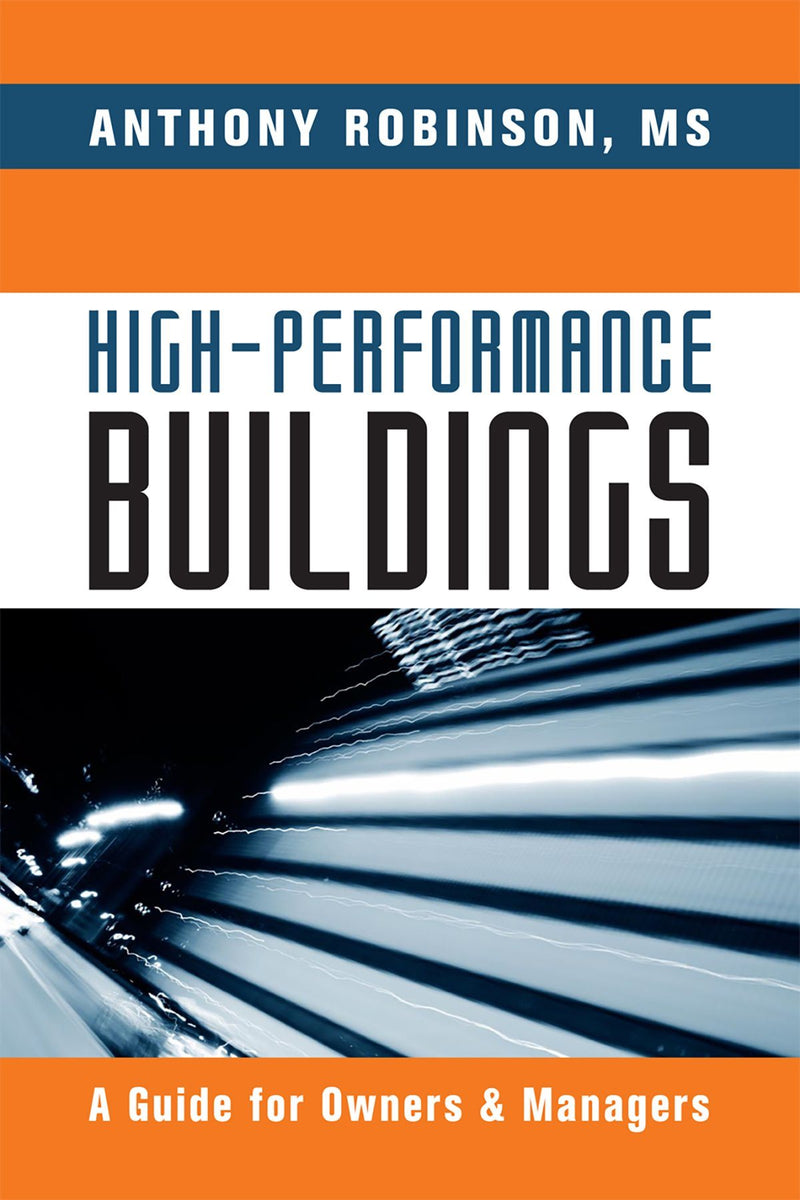 High Performance Buildings: A Guide For Owners & Managers - AEE Programs