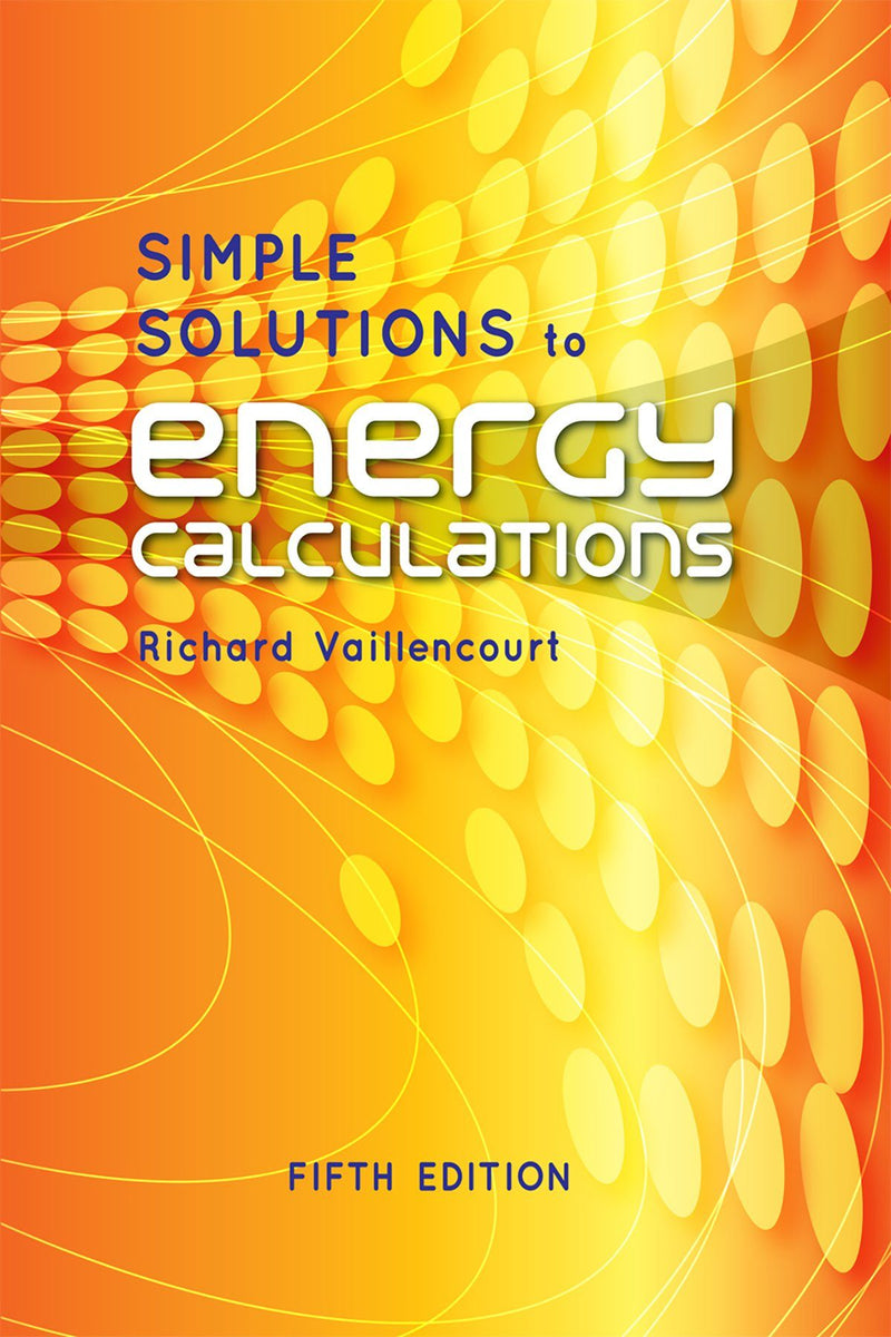 Simple Solutions To Energy Calculations, 5th Edition
