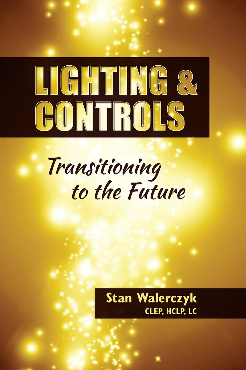 Lighting & Controls: Transitioning To The Future - AEE Programs