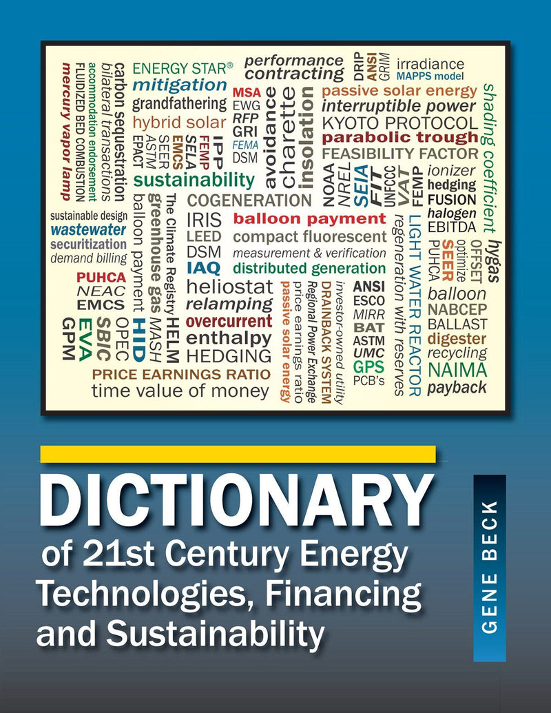 Dictionary Of 21st Century Energy Technologies, Financing & Sustainability - AEE Programs