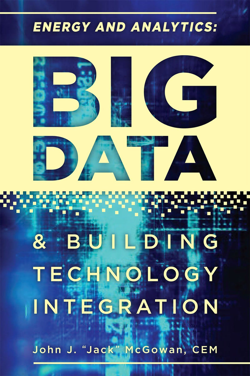 Energy And Analytics: Big Data And Building Technology Integration - AEE Programs