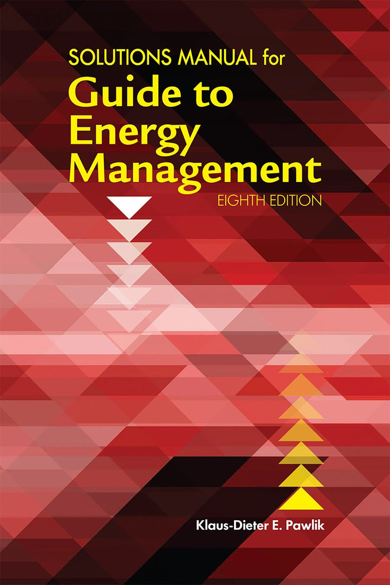 Solutions Manual For Guide To Energy Management, 8th Edition