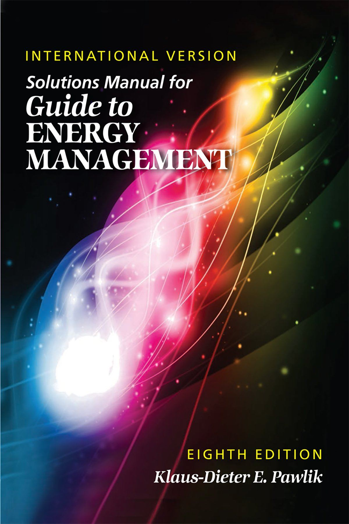 Solutions Manual For Guide To Energy Management, 8th Edition (International  Version)