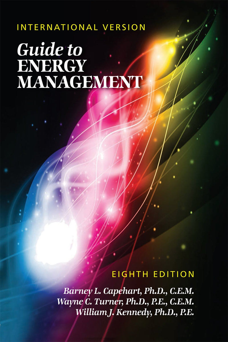 Guide To Energy Management, 8th Edition (International Version) - AEE Programs