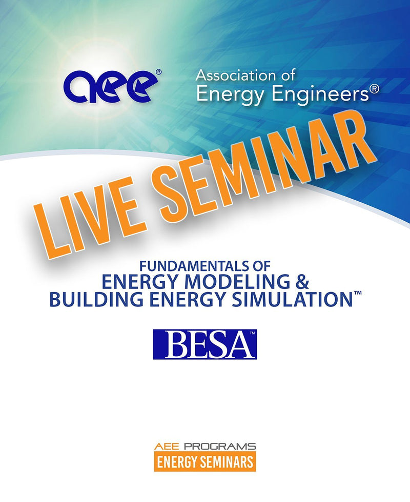 Fundamentals Of Energy Modeling & Building Energy Simulation™ - AEE Programs