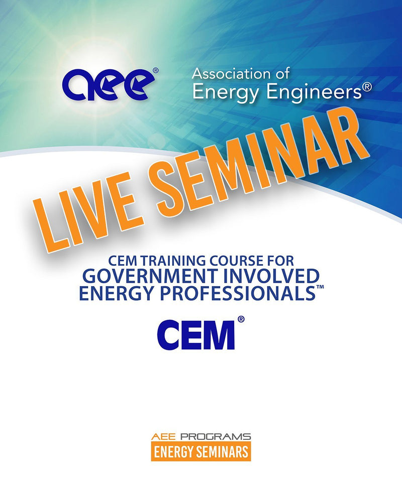 CEM Training Course For Government Involved Energy Professionals™ - AEE Programs