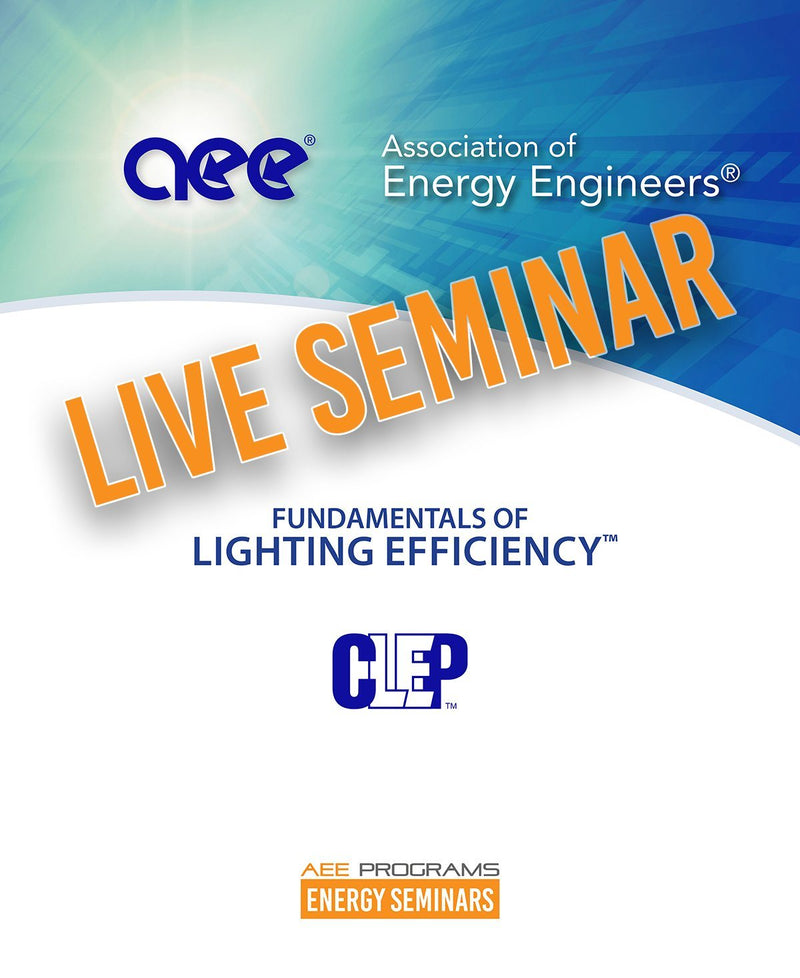 Fundamentals Of Lighting Efficiency™ - AEE Programs