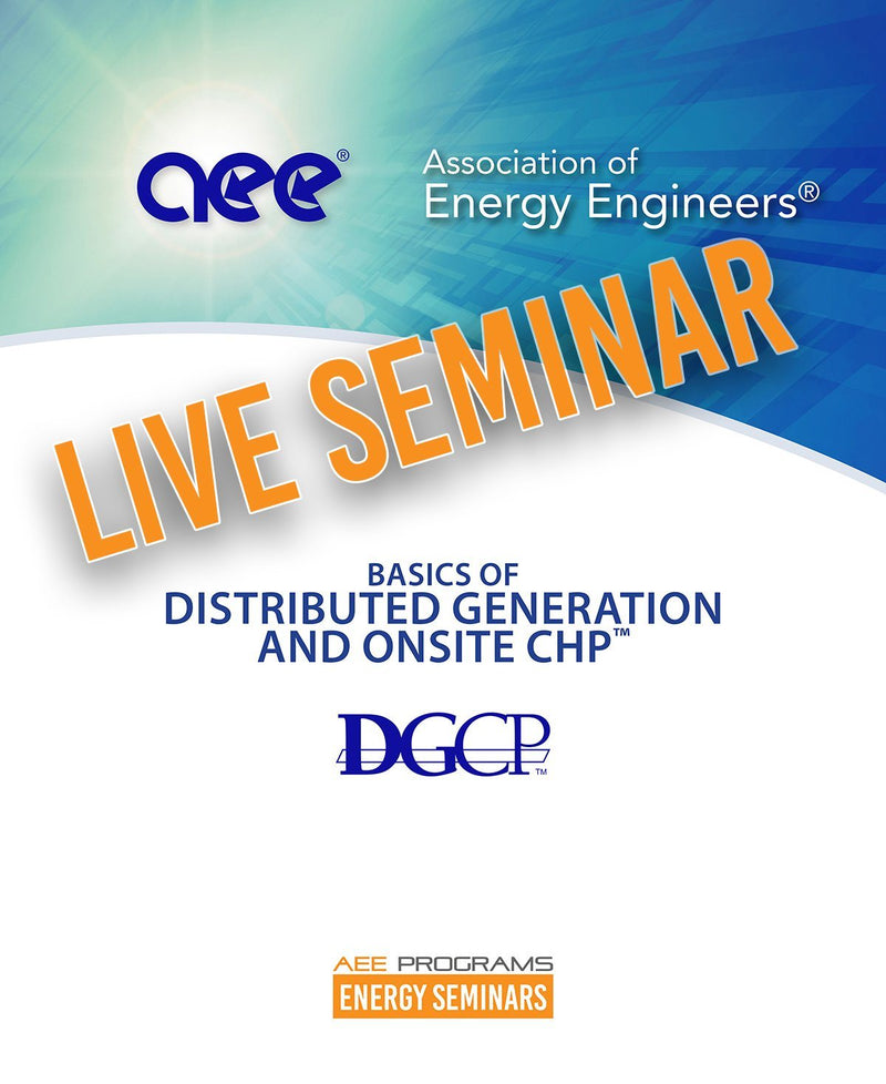 Basics Of Distributed Generation And Onsite CHP™ - AEE Programs