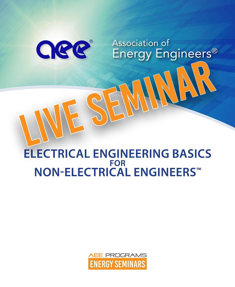 Electrical Engineering Basics For Non-Electrical Engineers™ - AEE Programs