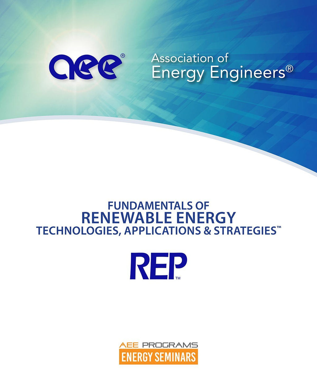 Fundamentals Of Renewable Energy: Technologies, Applications, Strategies™ - AEE Programs