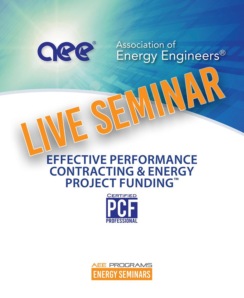 Effective Performance Contracting & Energy Project Funding™ - AEE Programs