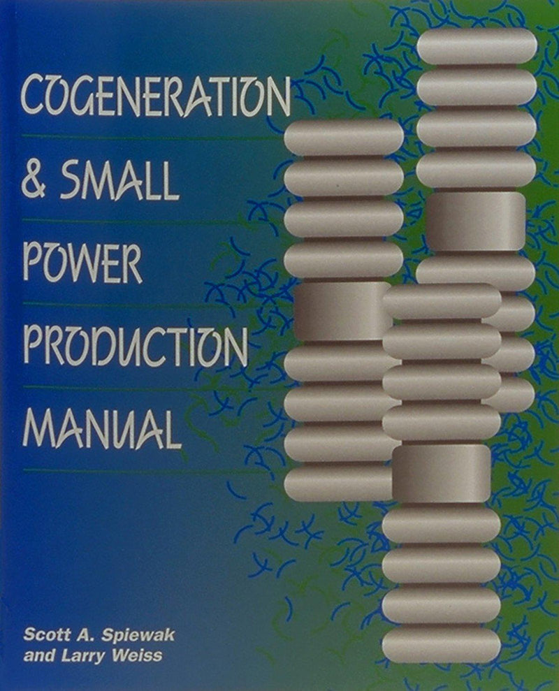Cogeneration & Small Power Production Manual, 5th Edition - AEE Programs
