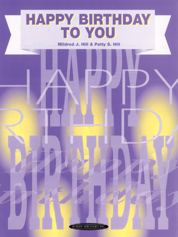 Happy Birthday to You (Piano/Vocal Sheet)