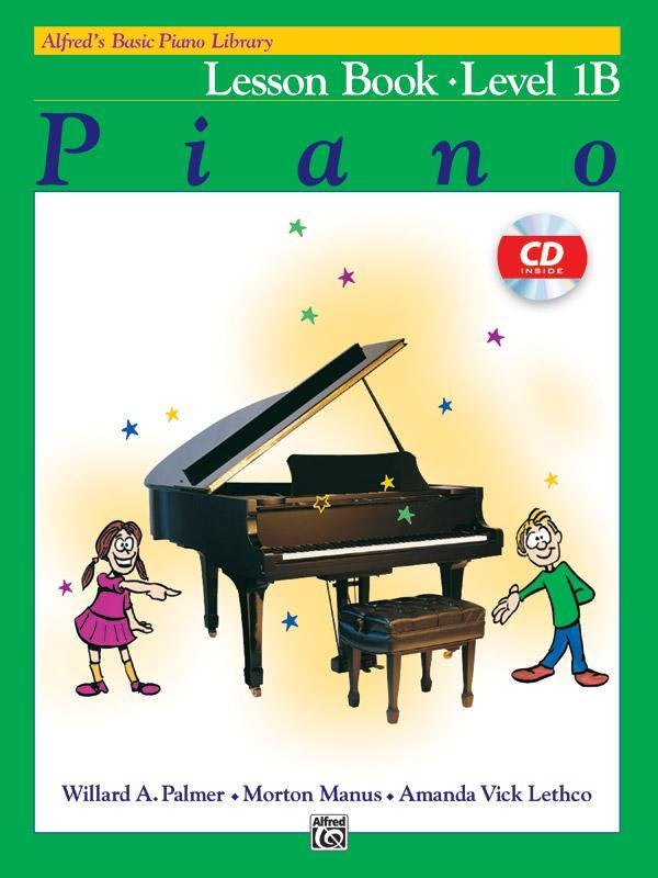 Alfred's Basic Piano Library: Lesson Book 1B (Piano Book & CD)