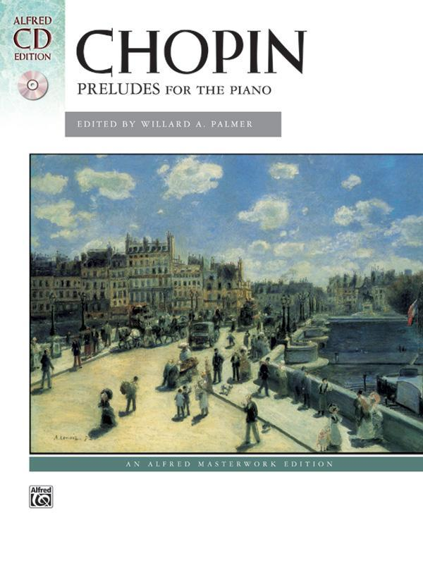 Chopin - Preludes for the Piano (with CD)