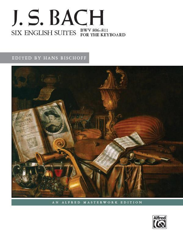 Six English Suites, BWV 806--811