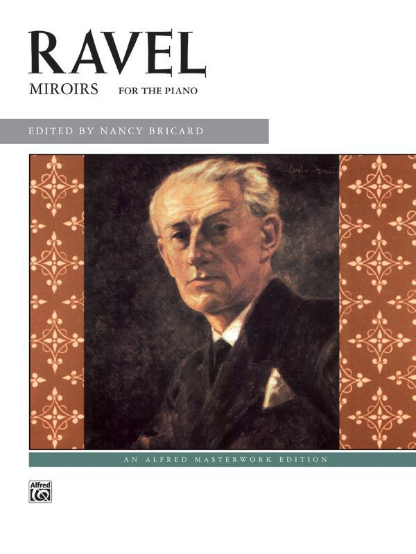 Maurice Ravel: Miroirs (Piano Book)