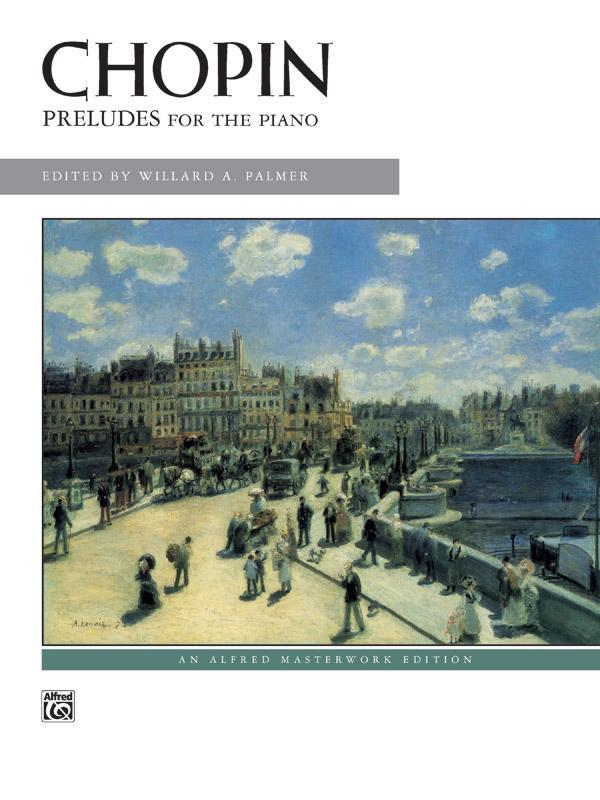 Chopin - Preludes for the Piano