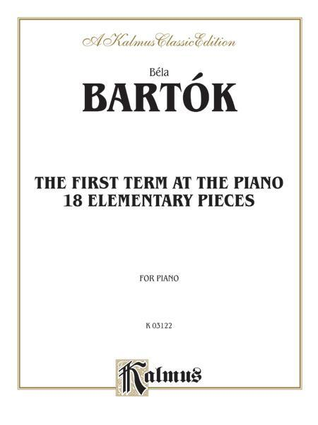 The First Term at the Piano: Eighteen Elementary Pieces
