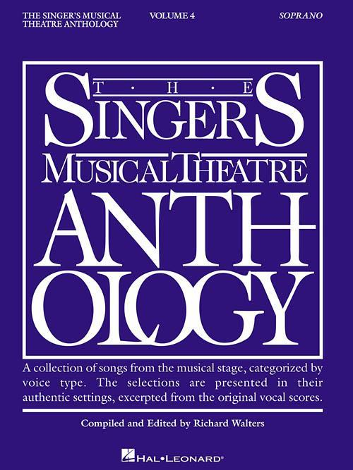 Singer's Musical Theatre Anthology - Volume 4 (Soprano)