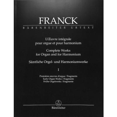 Complete Works For Organ and Harmonium, Volume 1