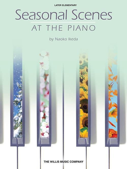 Seasonal Scenes at the Piano