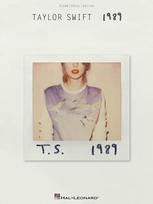 Taylor Swift - 1989 (Piano/Vocal/Guitar Artist Songbook)