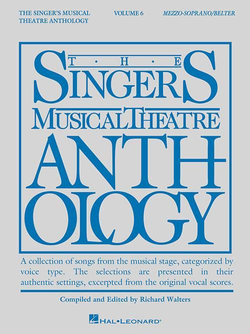Singer's Musical Theatre Anthology - Volume 6 (Mezzo-Soprano/Belter)
