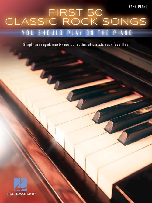 First 50 Classic Rock Songs You Should Play on Piano
