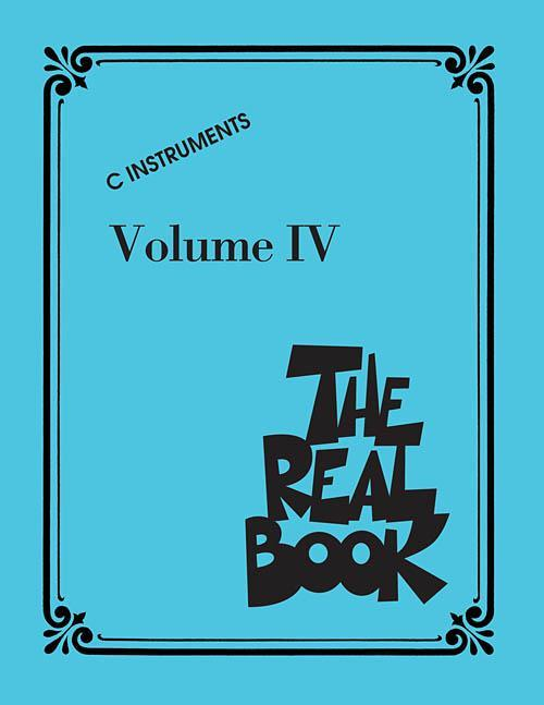 The Real Book - Volume IV (C Edition)