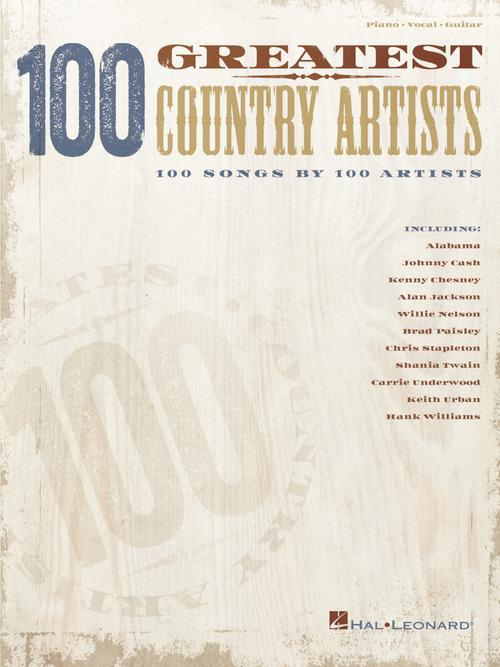 100 Greatest Country Artists - 100 Songs by 100 Artists