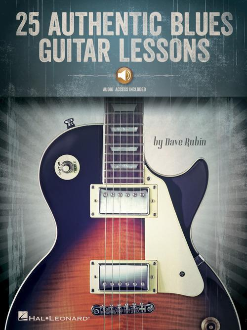 25 Authentic Blues Guitar Lessons (with Online Audio)