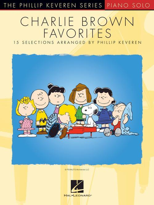 Charlie Brown Favorites: 15 Selections Arranged by Phillip Keveren