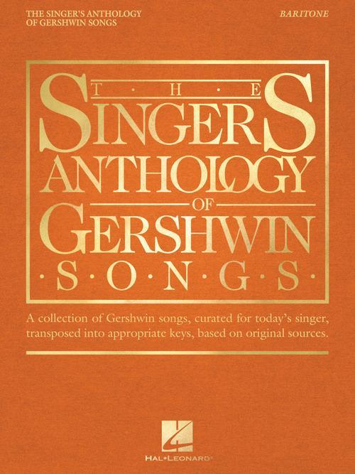 The Singer's Anthology of Gershwin Songs – Baritone
