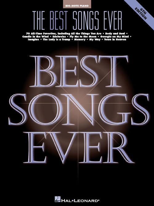The Best Songs Ever - 6th Edition (Big Note)