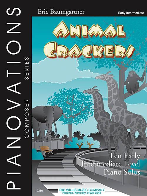 Animal Crackers (Early Intermediate Level)