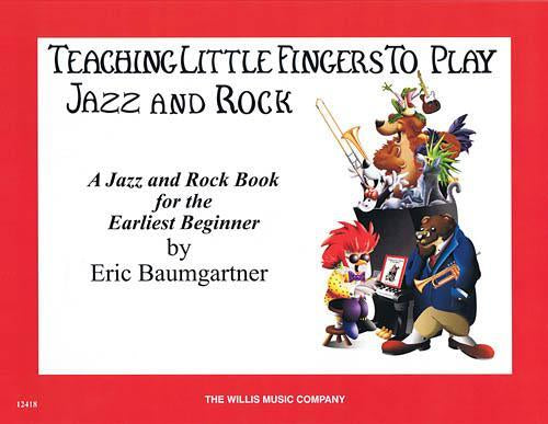 Teaching Little Fingers to Play Jazz and Rock - Book/CD