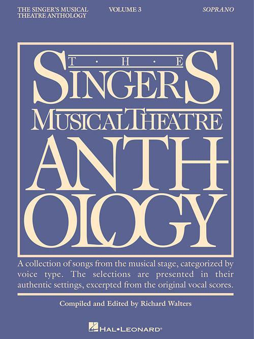The Singer's Musical Theatre Anthology - Volume 3 (Soprano)