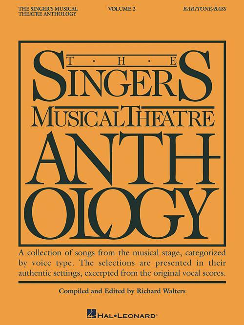 The Singer's Musical Theatre Anthology - Volume 2 (Baritone/Bass)