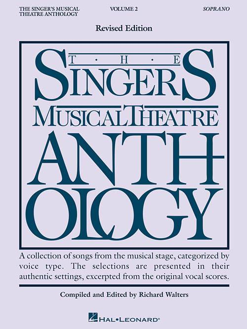 The Singer's Musical Theatre Anthology - Volume 2 (Soprano)