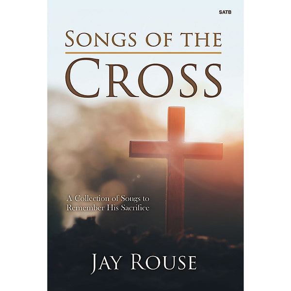 Songs of the Cross - Performance CD