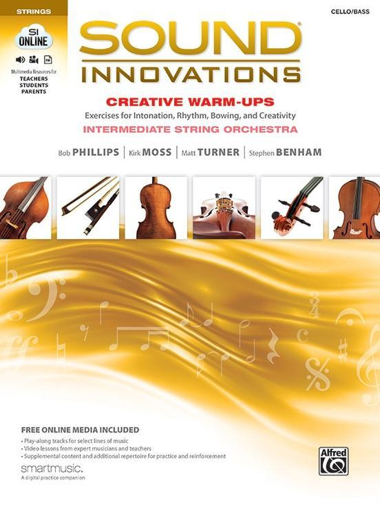Sound Innovations for String Orchestra: Creative Warm-Ups for Cello/Bass