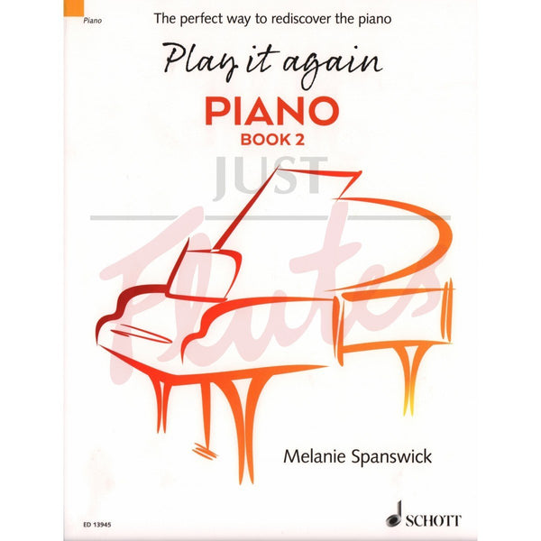 Play It Again: Piano Book 2 - The Perfect Way to Rediscover the Piano
