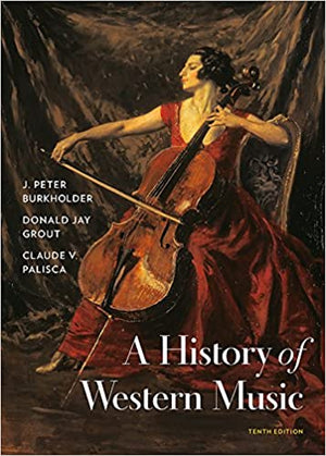 History of Western Music, Tenth Edition