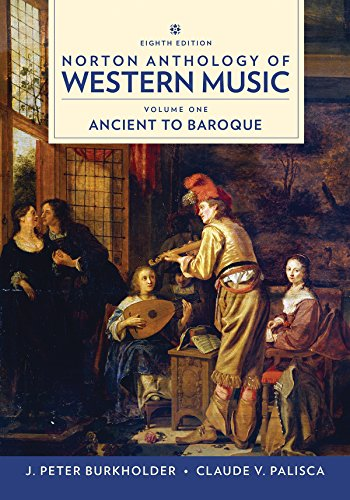 Norton Anthology of Western Music, Volume 1, Eighth Edition