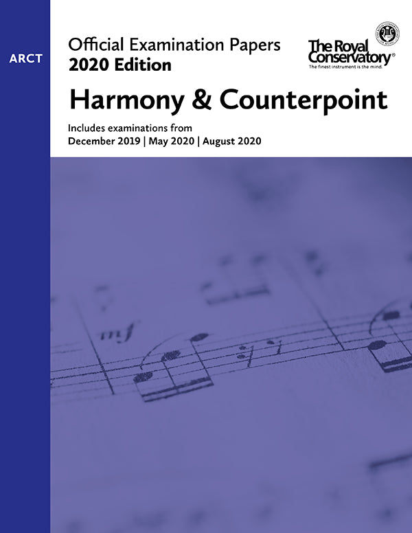 RCM 2020 Official Examination Papers: ARCT Harmony & Counterpoint