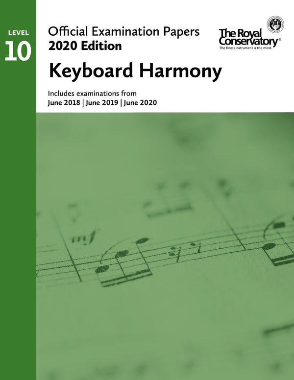 RCM 2020 Official Examination Papers: Level 10 Keyboard Harmony