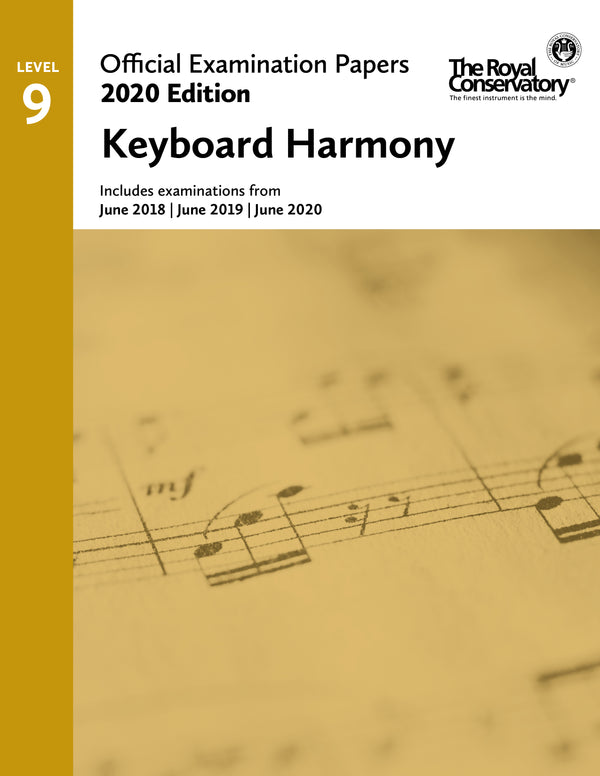 RCM 2020 Official Examination Papers: Level 9 Keyboard Harmony